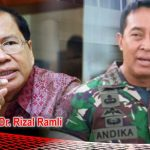 Siapa yang Bohong, KASAD Andika atau Rizal Ramli?