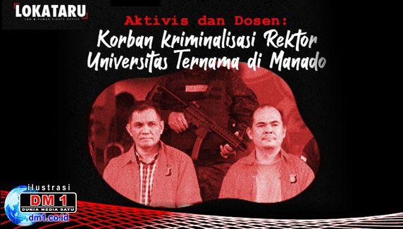 Lokataru Kecam Tindakan Rektor Unima yang Mengkriminalisasi Aktivis dan Dosen