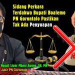 Sidang Terdakwa Bupati Boalemo, Jubir PN Gorontalo Pastikan tak Ada Penyuapan
